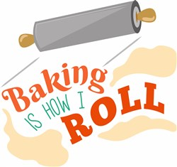 Rolling Pin Baking Is How I Roll print art