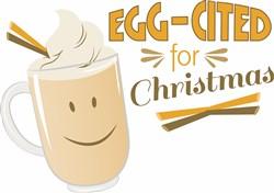 Eggcited For Christmas Eggnog print art