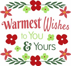 Warmest Wishes To You And Yours print art