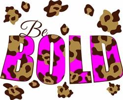 Be Bold print art