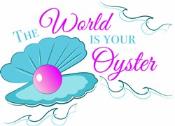 World Is Your Oyster print art