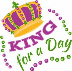 King For A Day print art