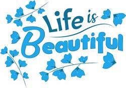 Life Is Beautiful print art