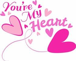 Youre My Heart print art
