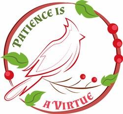 Patience Is Virtue print art