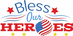 Bless Our Heroes print art