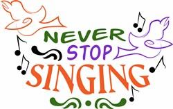 Never Stop Singing print art