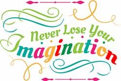 Never Lose Imagination print art