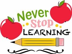 Never Stop Learning print art