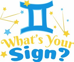 Whats Your Sign print art