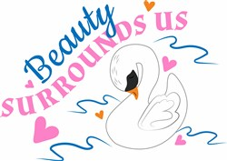 Beauty Surrounds Us print art
