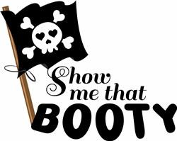 Show Me Booty print art