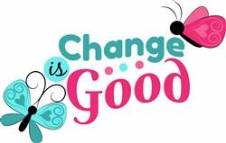 Change Is Good print art