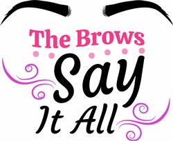 The Brows Say It All print art
