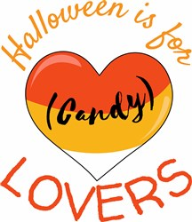 Halloween Is For Candy Lovers print art