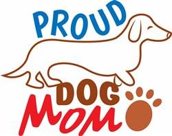 Proud Daschund Dog Mom print art