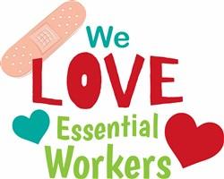 We Love Essential Workers print art