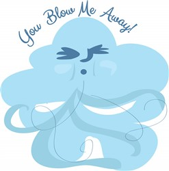 Blow Me Away print art