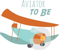 Aviator To Be print art