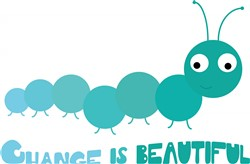 Change Is Beautiful print art