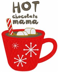 Hot Chocolate Mama embroidery design
