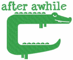 After Awhile Crocodile embroidery design