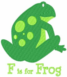 F Is For Frog embroidery design
