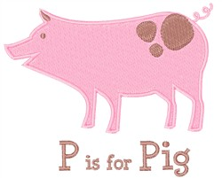 P Is For Pig embroidery design