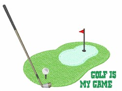 Golf Is My Game embroidery design