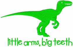 Little Arms, Big Teeth embroidery design