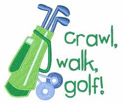 Crawl Walk Golf embroidery design