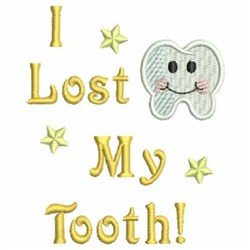 Lost My Tooth embroidery design
