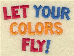 Let You Colors Fly embroidery design