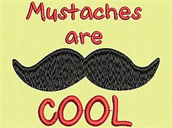 Mustaches Are Cool embroidery design