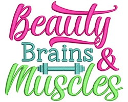 Beauty Brains & Muscles embroidery design