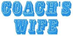 Coachs Wife embroidery design