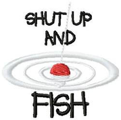 Shut Up & Fish embroidery design