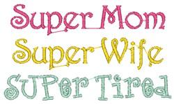 Super Mom embroidery design