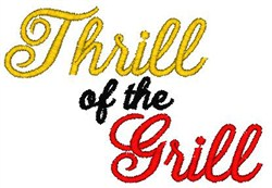 Thrill Of Grill embroidery design