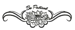Be Patient embroidery design