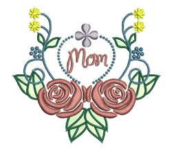 Mom Roses embroidery design