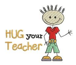 Hug Your Teacher embroidery design