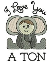 Love You A Ton embroidery design