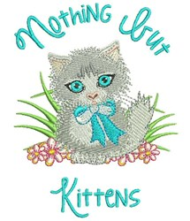 Nothing But Kittens embroidery design