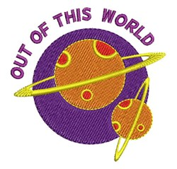 Out Of This World embroidery design
