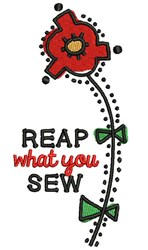 Reap what you sew embroidery design