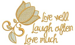 Live Well Laugh Often Love Much embroidery design