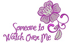 Someone To Watch Over Me embroidery design