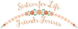 Sisters For Life embroidery design