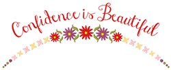 Confidence Is Beautiful embroidery design